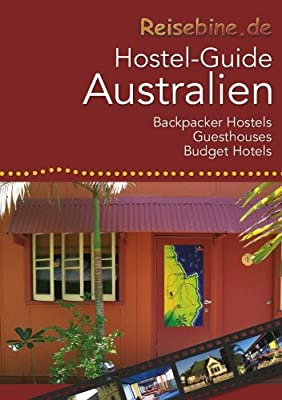 Reisebine Hostel-Guide Australien: Backpacker Hostels, Guesthouses und Budget Hotels