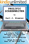 Prolific Screenwriter (How to be a Pr...