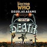 Doctor Who: City of Death (Unabridged)
