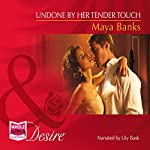 Undone by Her Tender Touch | Maya Banks
