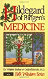 Hildegard of Bingen's Medicine (Folk Wisdom Series)