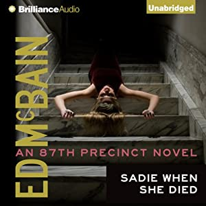 Sadie When She Died: 87th Precinct, Book 26 | [Ed McBain]