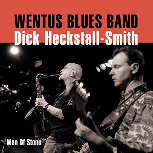 Wentus Blues Band And Dick Heckstall – Smith – Man Of Stone – CD – FLAC – 2015 – mwndX
