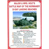 Holts&#39; Battle Map of Normandy D-Day Landing Beaches: D-day Landing Beaches Battle for Normandyby Tonie Holt