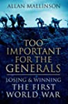 Too Important For The Generals: Losin...