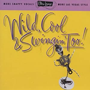 Wild, Cool & Swingin' Too!, Vol. 15