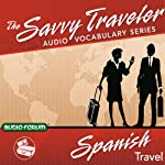 The Savvy Traveler: Spanish Travel |  Audio-Forum