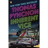 Inherent Vice: A Novel ~ Thomas Pynchon