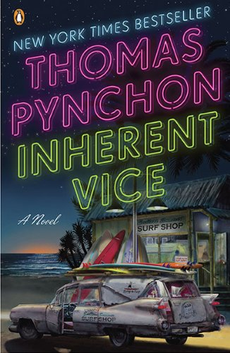 Inherent Vice: A Novel, by Thomas Pynchon