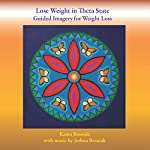 Lose Weight in Theta State: Guided Imagery for Weight Loss | Kanta Bosniak