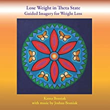 Lose Weight in Theta State: Guided Imagery for Weight Loss Discours Auteur(s) : Kanta Bosniak Narrateur(s) : Kanta Bosniak