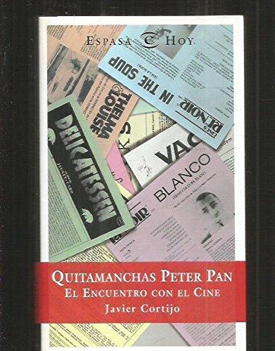quitamanchas-peter-pan-el-encuentro-con-el-cine-spanish-edition