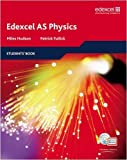 img - for Edexcel AS Physics Student Book (Edexcel A Level Sciences) by Hudson. Miles ( 2008 ) Paperback book / textbook / text book