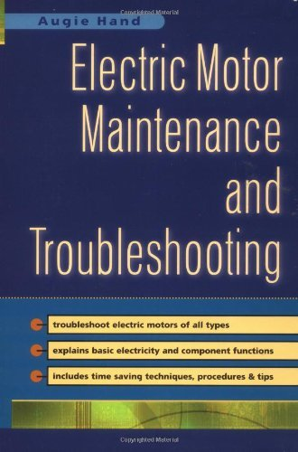 Electric Motor Maintenance And Troubleshooting: 1St (First) Edition