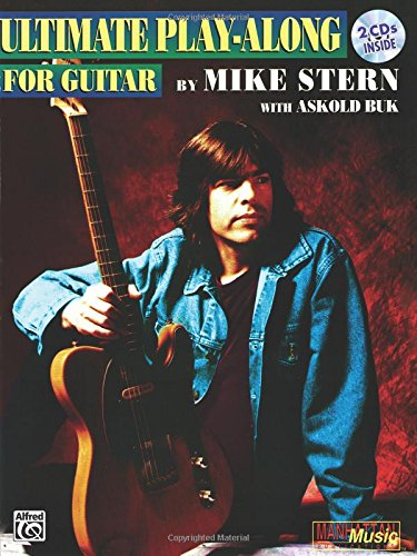Ultimate Play-Along for Guitar (Ultimate Play-Along Series) (with 2 CDs) [Stern, Mike - Buk, Askold] (Tapa Blanda)