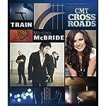 Cmt Crossroads: Train & Martina Mcbride [DVD] [Import]