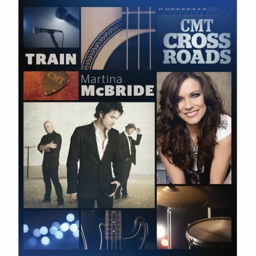 Cmt Crossroads: Train & Martina Mcbride [DVD] [2011] [Region 1] [US Import] [NTSC]