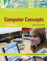 Computer Concepts: Illustrated Introductory (Illustrated Series)