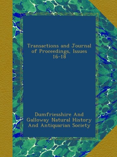 Transactions and Journal of Proceedings, Issues 16-18