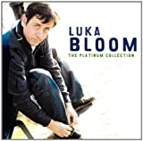 Luka Bloom - The Platinum Collection (International Release) Luka Bloom