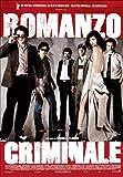 """Afficher """"Romanzo criminale"""""""