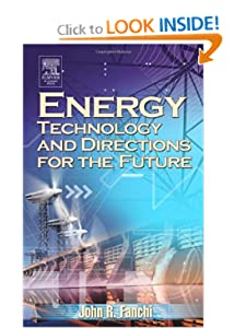 Energy Technology and Directions for the Future John R. Fanchi