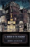 A Mirror in the Roadway: Literature and the Real World