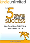 The 5 Simple Rules For Success: How T...