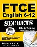 FTCE English 6-12 Secrets