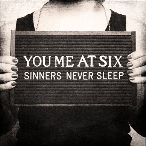 Sinners Never Sleep By You Me at Six (2011-10-03)