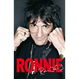 Ronnie: The Autobiographyby Ron Wood