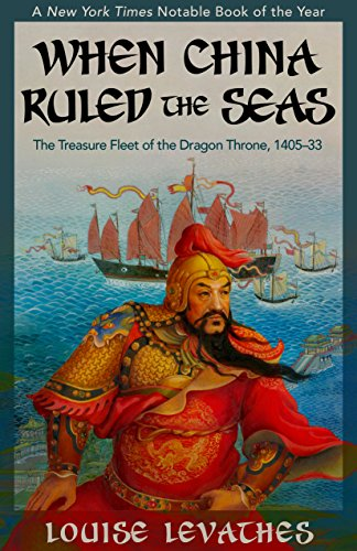 the voyages of zheng he in when china ruled the seas by louise levathes This article analyzes 458 online readers' reviews of two books on zheng he's seven voyages under the theoretical guidance of reader response criticism and via the research fish, louise rosenblatt, and walker gibson in when china ruled the seas: the treasure fleet of the dragon throne, 1405‒1433, levathes.