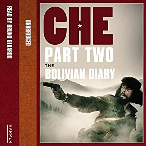 Che: Part Two: The Bolivian Diary | [Ernesto 'Che' Guevara]