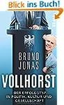 Vollhorst: Der Erfolgstyp in Politik,...
