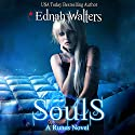 Souls Audiobook by Ednah Walters Narrated by Stephanie Terry