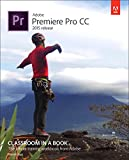 img - for Adobe Premiere Pro CC Classroom in a Book (2015 release) book / textbook / text book