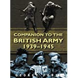 Companion to the British Army 1939-1945par George Forty
