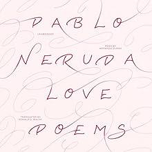 Love Poems Audiobook by Pablo Neruda Narrated by Armando Durán