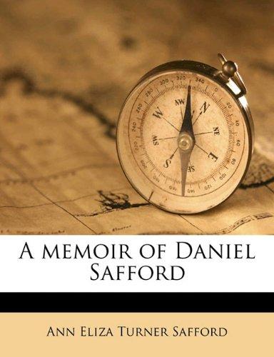 A memoir of Daniel Safford