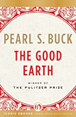 The Good Earth (The Good Earth Trilogy, 1)