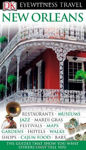 New Orleans (Eyewitness Travel Guide)