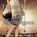 Thirty-Three and a Half Shenanigans: Rose Gardner Mysteries, Book 6 Audiobook by Denise Grover Swank Narrated by Shannon McManus