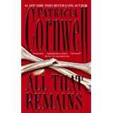 All That Remains: A Scarpetta Novel (Kay Scarpetta)