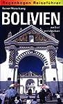 Bolivien ... selbst entdecken
