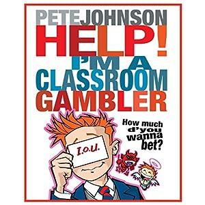 Help, I'm a Classroom Gambler Audiobook