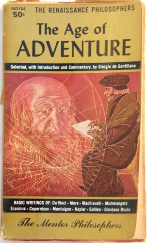 The Age of Adventure (The Mentor Philosophers)