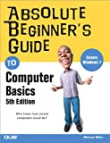img - for Absolute Beginner s Guide to Computer Basics (5th Edition) book / textbook / text book