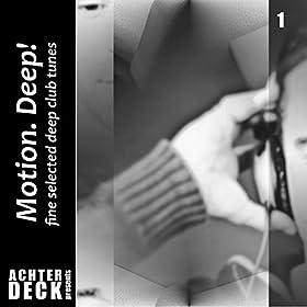 Motion Deep 1