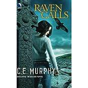 Raven Calls | [C.E. Murphy]