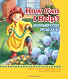 How Can I Help?: Gods Calling for Kids